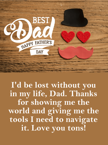 I D Be Lost Without You Happy Father S Day Card Birthday Greeting Cards By Davia Fathers Day Wishes Happy Father Day Wishes
