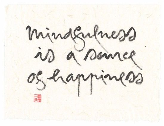 Mindfulness is a Source of Happiness        Thich Nhat Hanh
