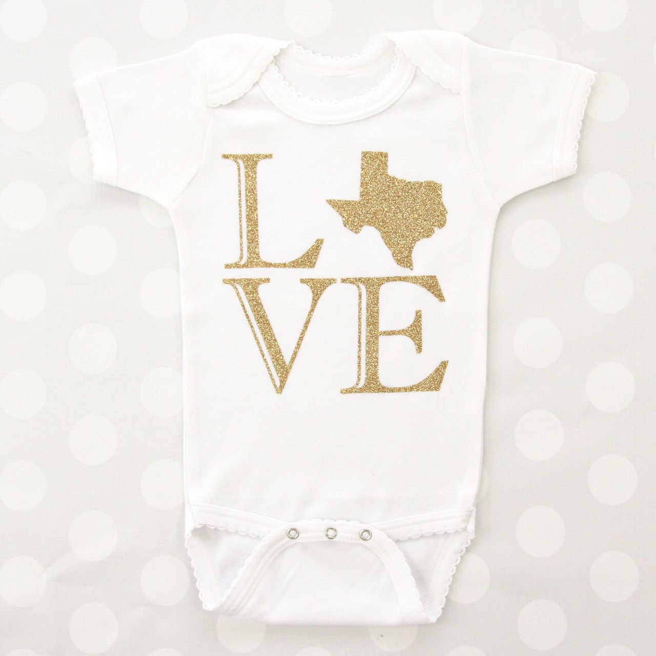 This Love Texas Onesie Is So Cute Make This Cute Saying Your Own By