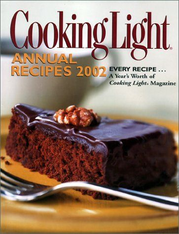 Cooking Light Annual Recipes 2002 by Oxmoor House