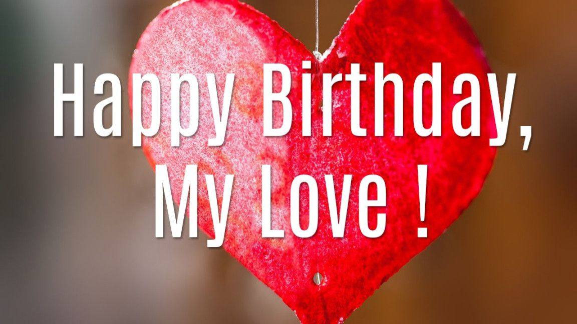 Happy Birthday Love Images For Lover Husband Wife Girlfriend