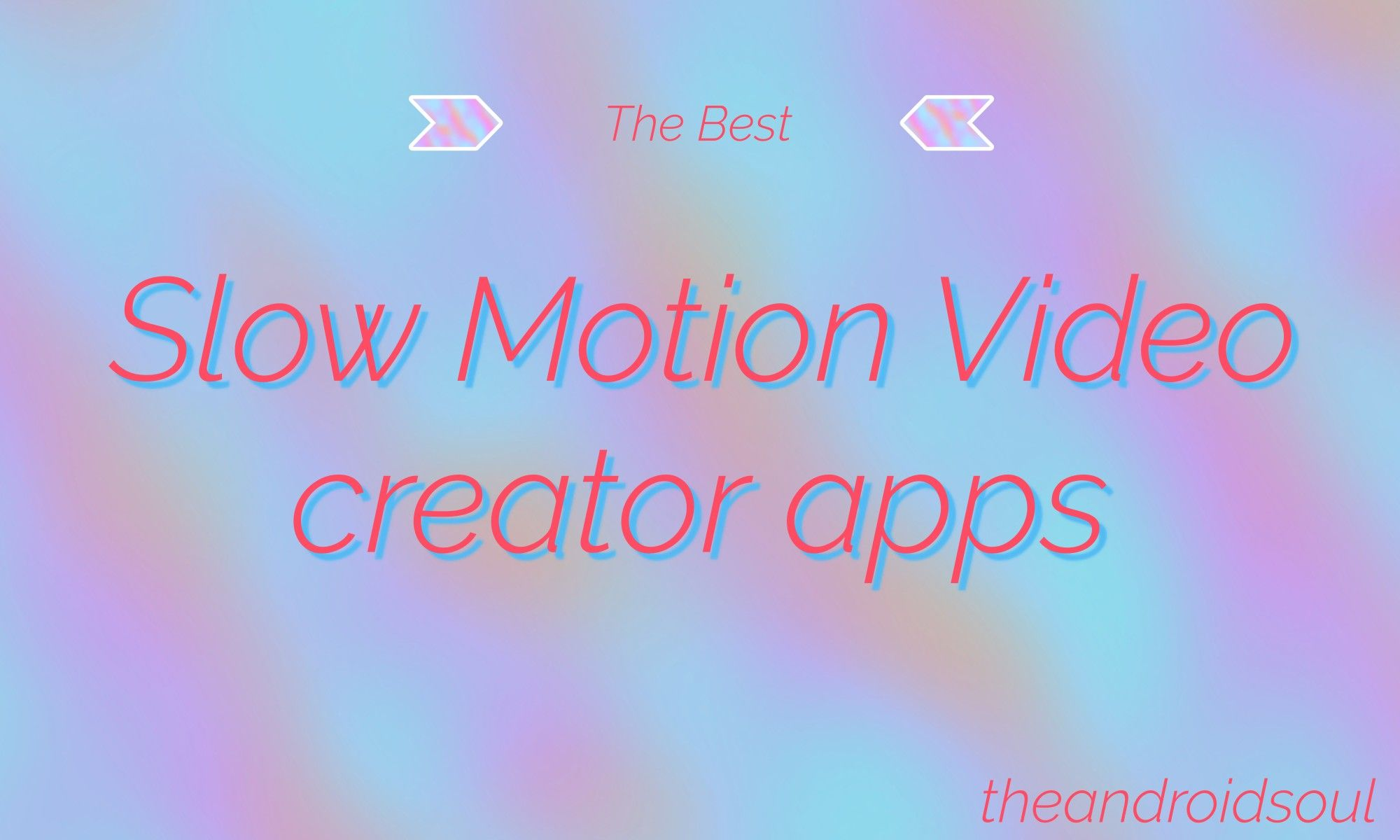 Best android apps to create slow motion videos httpswww