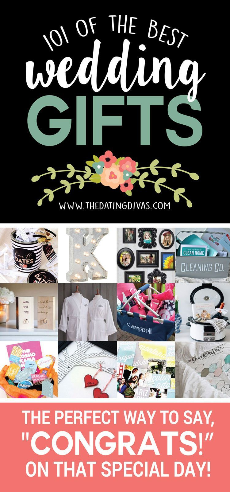 101 Of The Best Wedding Gifts Gift Weddings And Diva