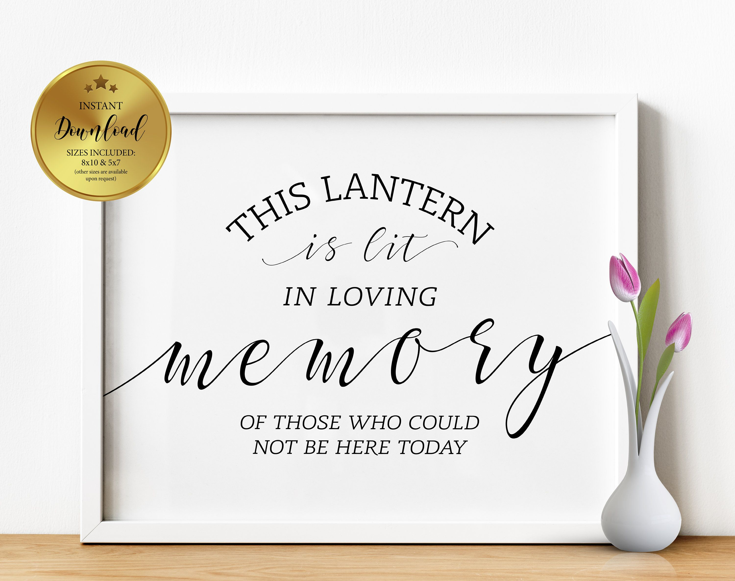 This Lantern Is Lit In Loving Memory Of Those Who Could Not Be Etsy In 2020 Printable Wedding Sign Wedding Memorial Sign Wedding Signs Diy