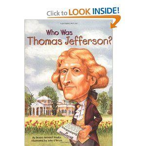 Amazon Com Who Was Thomas Jefferson 9780448431451 Dennis Brindell Fradin Nancy Harrison John Obrien Who Was Thomas Jefferson Thomas Jefferson Jefferson