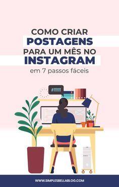 Como criar 1 mês de conteúdo para o Instagram + PL...