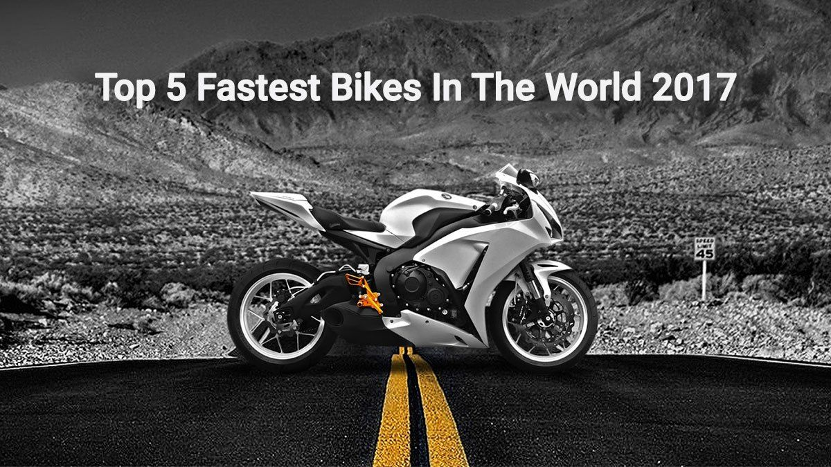 Top 5 Fastest Bikes In The World 2017 Motorcycle Wallpaper