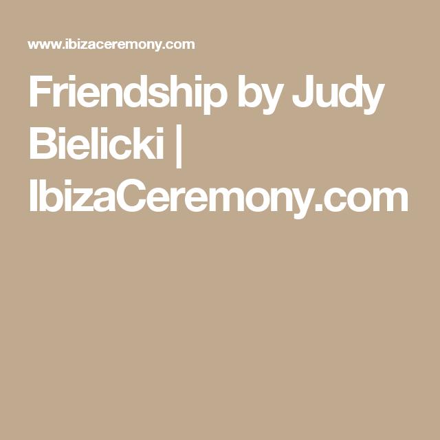 Friendship By Judy Bielicki