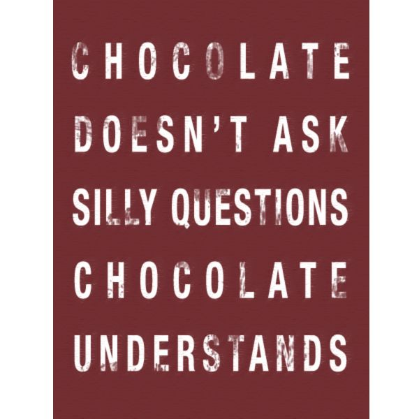 #funny #chocolate #quote