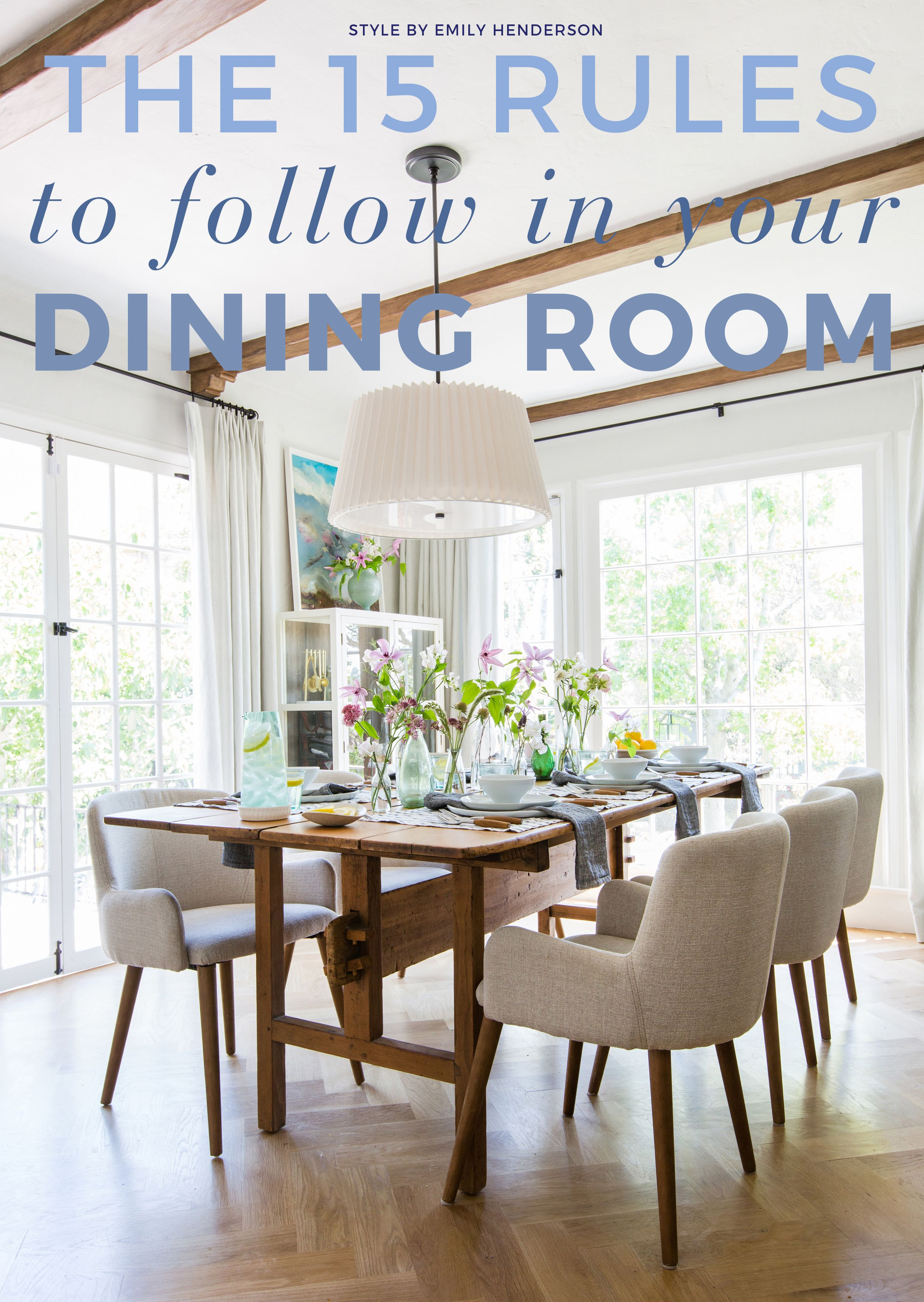 Dining Room Rules Emily Henderson Casual Dining Rooms Dining
