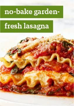 No-Bake Garden-Fresh Lasagna – From skillet to dinner table in only 35 minutes, this recipe is a keeper.