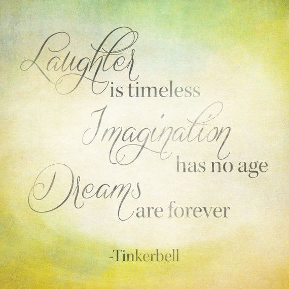Peter Pan Quote Tinkerbell Quote Laughter Is Timeless