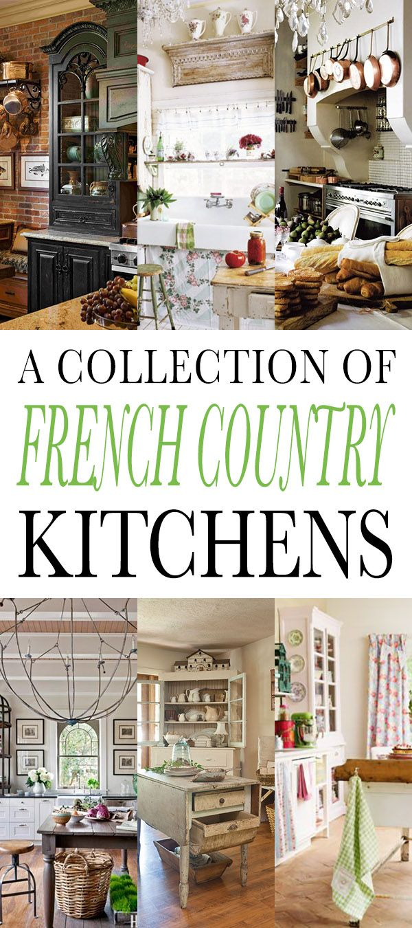 Country French Kitchens A charming collection | Cucine country ...