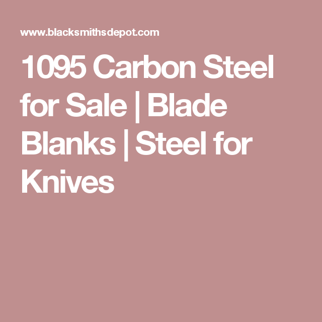 1095 Carbon Steel For Sale Blade Blanks Steel For Knives Blade Metal Working Carbon Steel