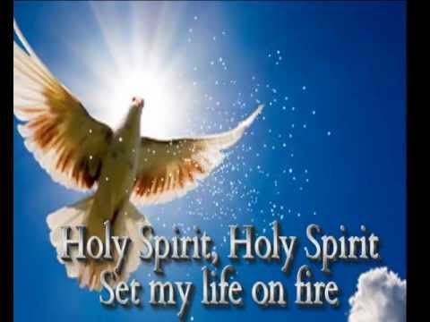 Holy Spirit Come With Your Fire - YouTube | Music | Holy