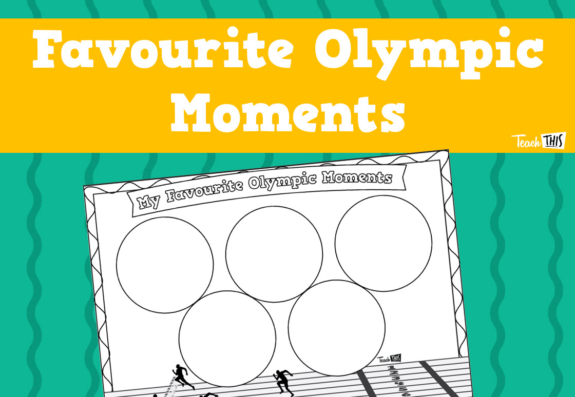 My Favourite Olympic Moments