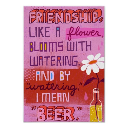 "Shoebox ""Friendship and Beer"" Quote Poster"