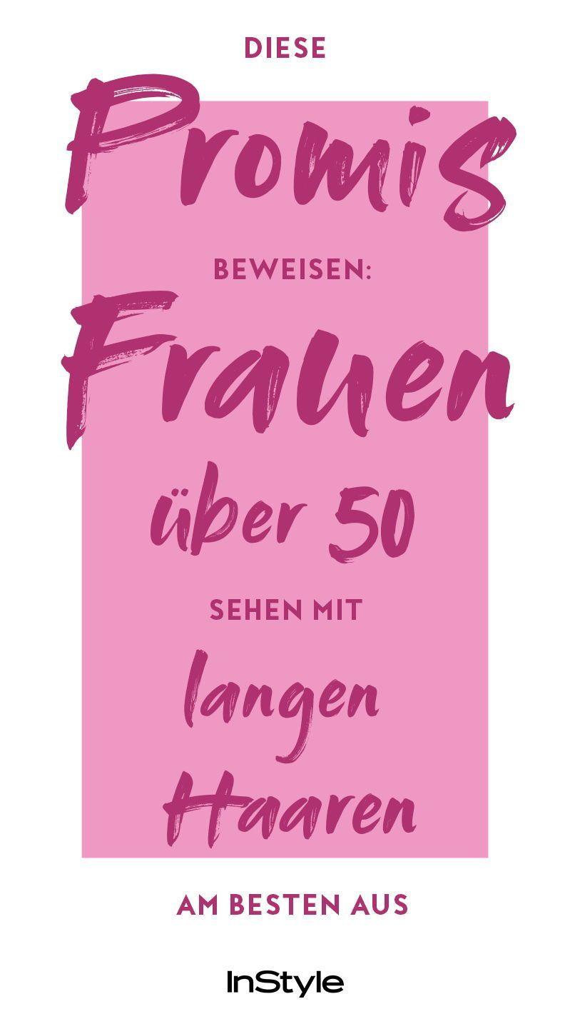 Promi Beweis Frauen Uber 50 Sehen Mit Langen Haaren Junger Aus Https Ift Tt 312tqcj In 2020 Haare Nachwachsen Frau Beauty