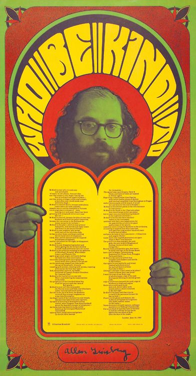 """""""Who Be Kind To Allen Ginsberg"""" •  poem by Allen Ginsberg on a poster designed by Wes Wilson"""
