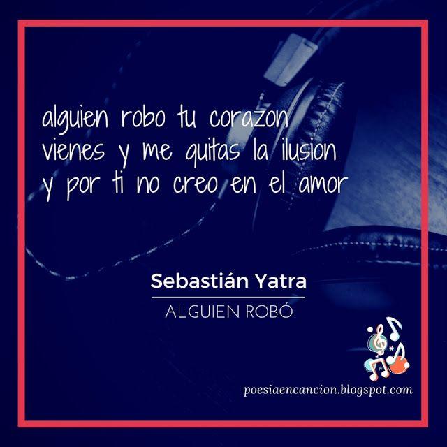 Sebastian Yatra Canciones Latinas Frases Letras De