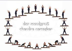 Der Mondgruss Chandra Namaskara Beauty Mondgruss Yoga