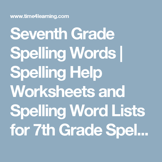 Seventh Grade Spelling Words Lists & Resources | Pinterest