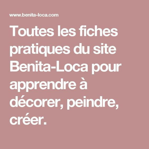 Toutes les fiches pratiques du site Benita-Loca pour apprendre à