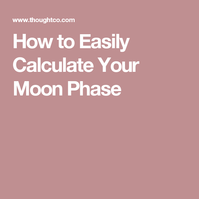 How To Calculate Your Moon Phase