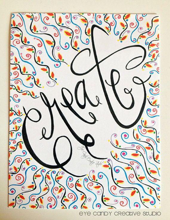 Art Print Create Art Print Hand Lettered Art By Eyecandycreate
