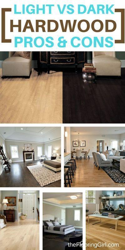 Dark Floors Vs Light Floors Pros And Cons The Flooring Girl Hardwood Floor Colors Wood Floors Wide Plank Flooring Trends