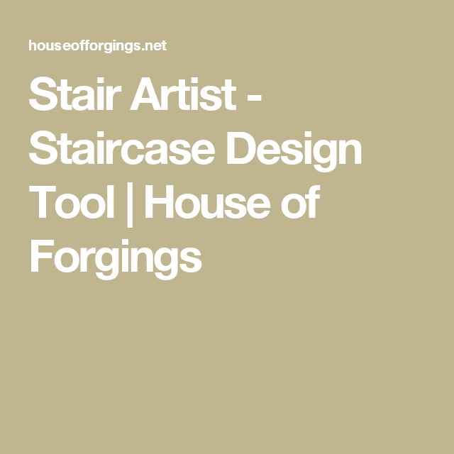 Stair Artist   Staircase Design Tool | House Of Forgings