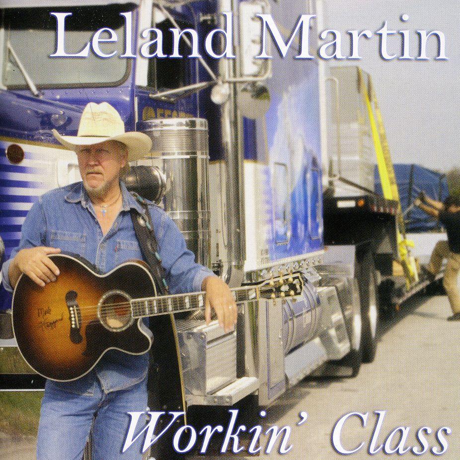 Leland Martin - Workin' Class