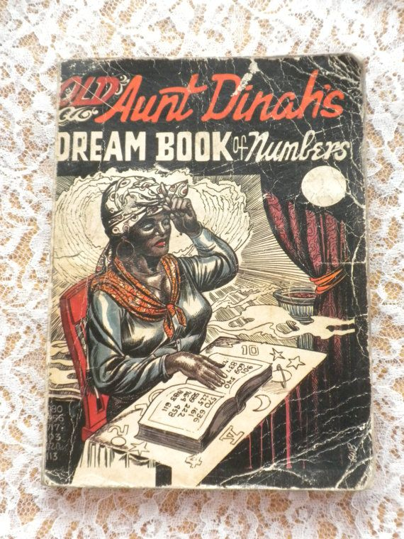 Vintage Hoodoo Book Old Aunt Dinah S Dream Book Of Numbers Very Rare C 1930 English Spanish Dream Book Hoodoo Book Of Numbers