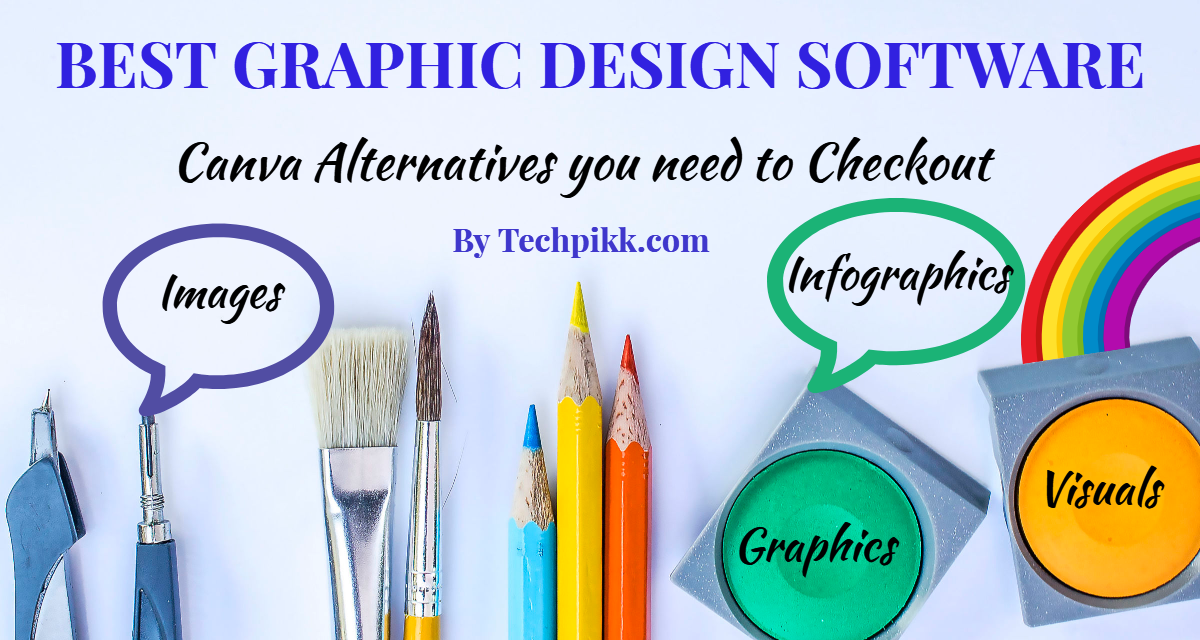Canva Alternatives 5 Best Similar Graphic Design Software 2018 Graphic Design Software Free Graphic Design Software Graphic Design