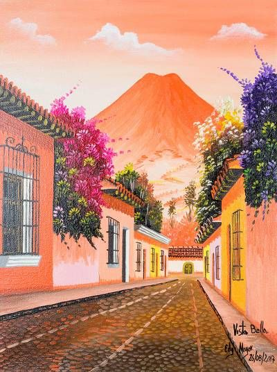 Signed Street Scene of Antigua Guatemala in Oils on Canvas, 'Beautiful View'