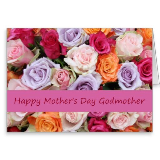 Godmother Happy Mother S Day Rose Card Zazzle Com Happy Birthday Greeting Card Cool Birthday Cards Paper Birthday Cards