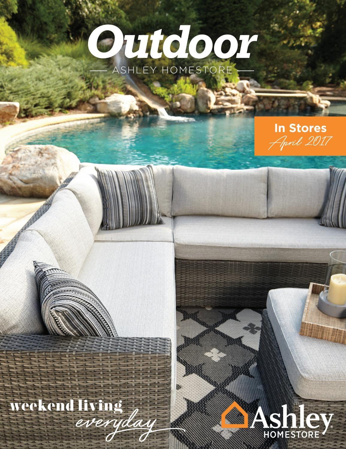 Ashley Homestore Outdoor Lookbook 2017 Outdoor Remodel Best Outdoor Furniture Outdoor Furniture