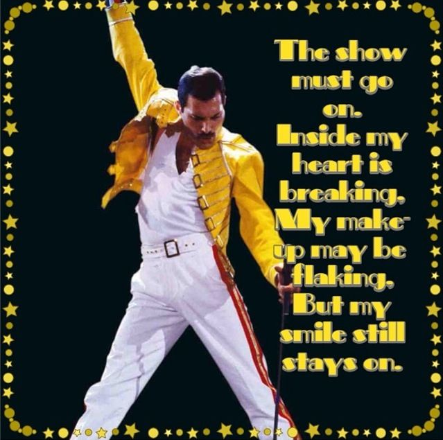 The Show Must Go On Even When Your Make Up Is Messed Up Freddie Mercury Queen Freddie Mercury Mercury