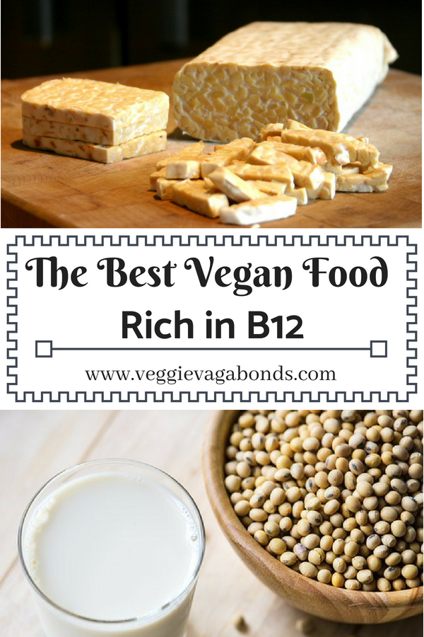 Your Guide to the Best Vegan Food with Vitamin B12 Vegan