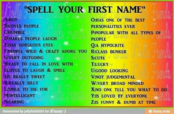 C Humble L Smile To Die For A Hot I Loves To Laugh & Smile R Class Bunker E Has Gorgeous Eyes And thats me Claire  Comment Yours! is part of What is your name -