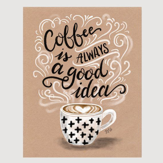 Coffee Decal – Kraft Paper Art – Coffee Print – Coffee Lover Gift – Kraft Paper Print – Hand Lettered Art – Kitchen Decor