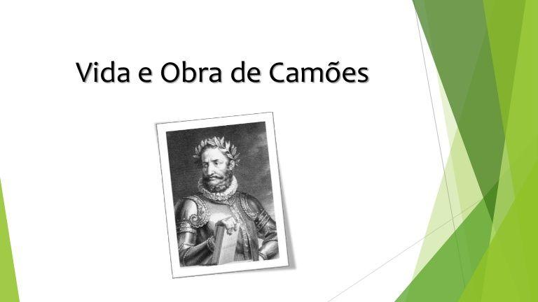 Power Point Sobre A Vida E Obras De Luis Vaz De Camoes Vida
