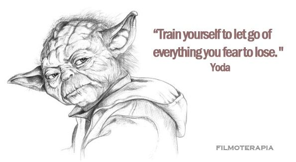 Yoda to Anakin - Fear leads to anger - FILMOTERAPIA