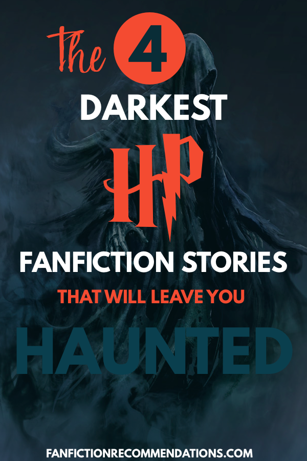 4 Dark Harry Potter Fanfictions That Will Leave You Horrified Dark Harry Best Harry Potter Fanfiction Harry Potter Next Generation