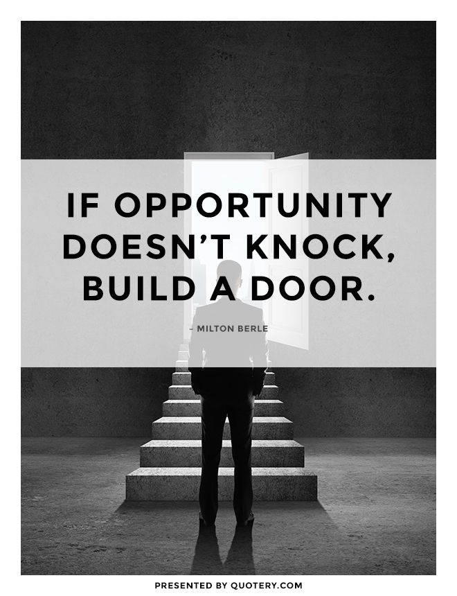 If Opportunity Doesnt Knock Build A Door Quotes Building A