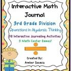 This is an Interactive Math Journal for 3rd Grade Operations in Algebraic Thinking - Division. This package includes 38 interactive journaling acti...