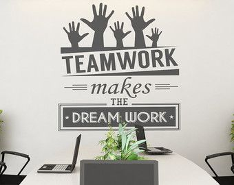 wall decor for office. Teamwork Makes The Dream Work - Office Wall Art Corporate Supplies Decor Sticker SKU:TWRK For F