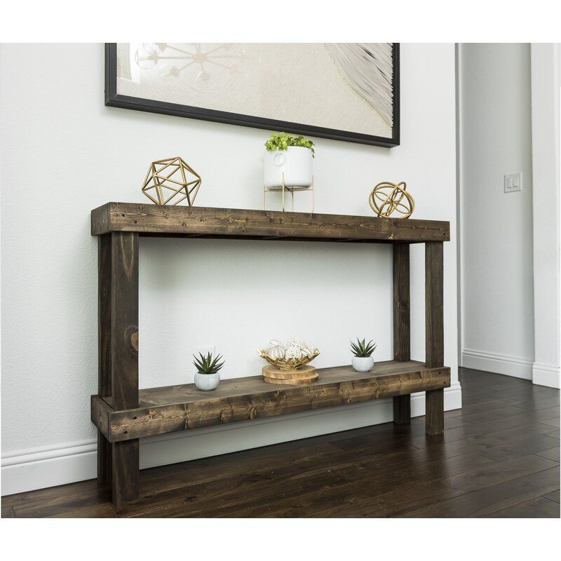 new style 16e8a ca568 Dunlap Console Table   Home Garden Interior in 2019   Rustic ...