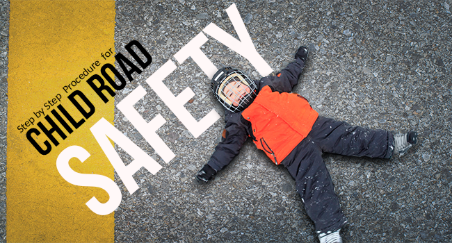 Step by Step Procedure for Child Road Safety