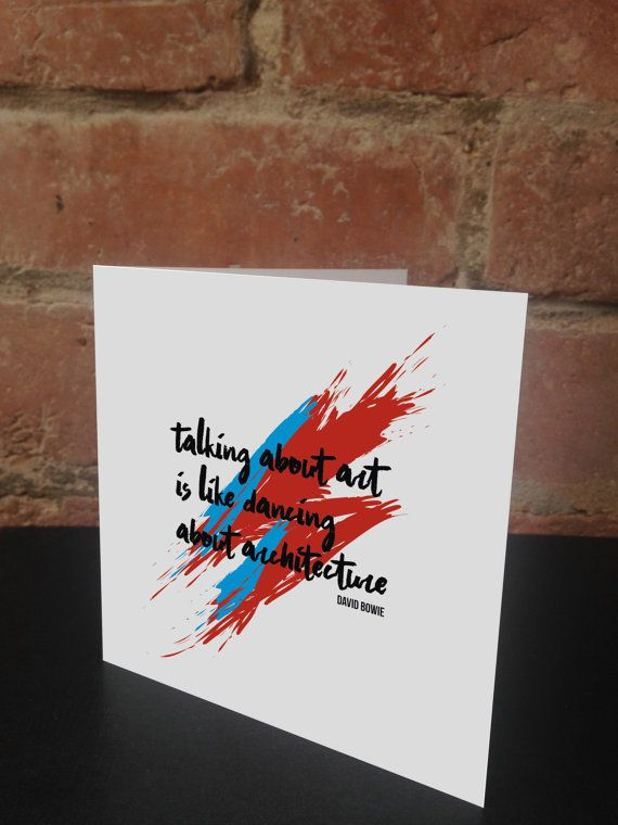 Bowie Art Quote Print Greeting Birthday Card Aladdin Sane Etsy Art Prints Quotes Bowie Art Paint Splash